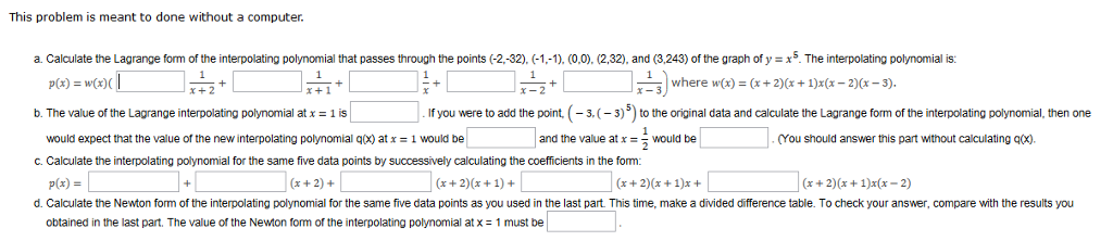 Calculate The Lagrange Form Of The Interpolating P... | Chegg.com