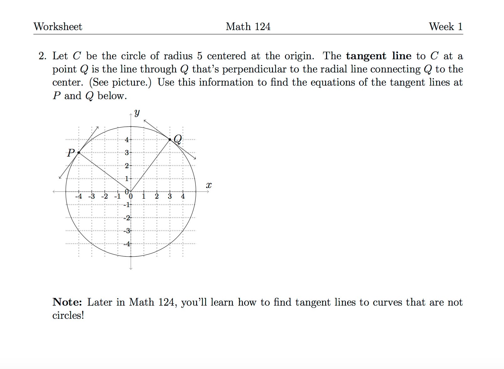 Worksheet Math 124 Week 1 2. Let C Be The Circle O... | Chegg.com