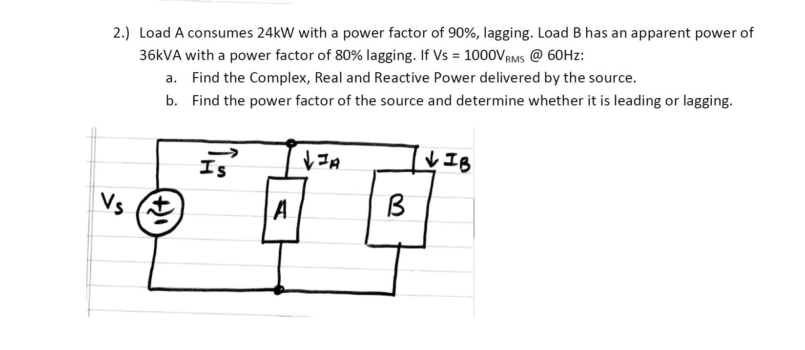 Load A consumes 24kW with a power factor of 90%, l