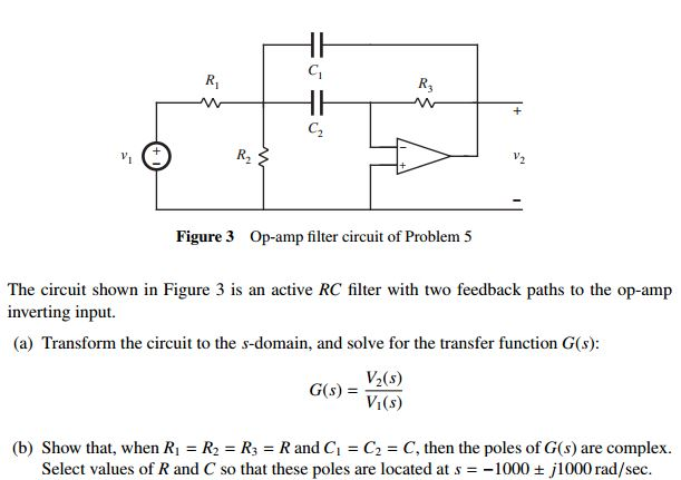 The circuit shown in Figure 3 is an active RC filt