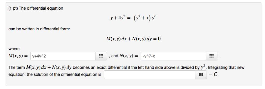 The Term M(x,y)dx+N(x,y)dy Becomes An Exact Differ... | Chegg.com