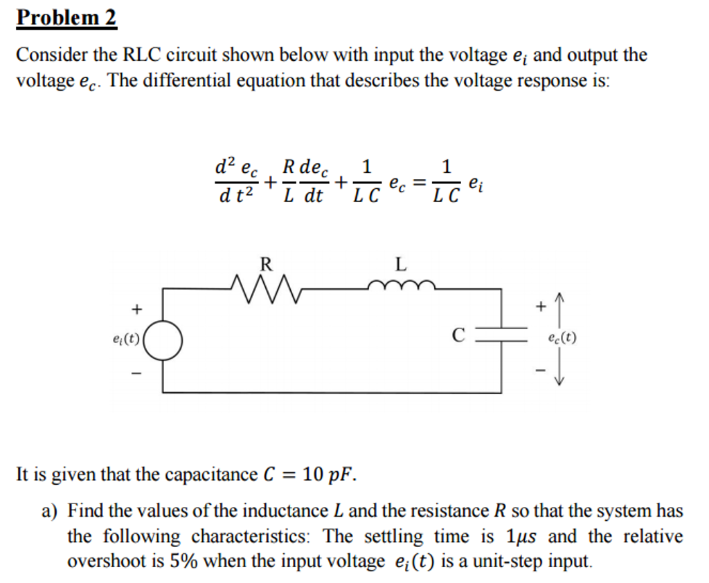 Lc Circuit Differential Equation Passive Networks Rlc Transfer Function Through Band Solved Consider The Shown Below With Input Th
