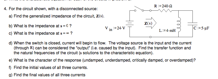 For the circuit shown, with a disconnected source: