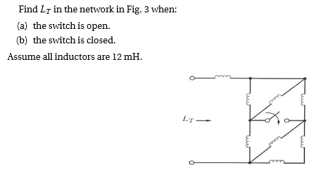 Find LT in the network in Fig. 3 when: the switch