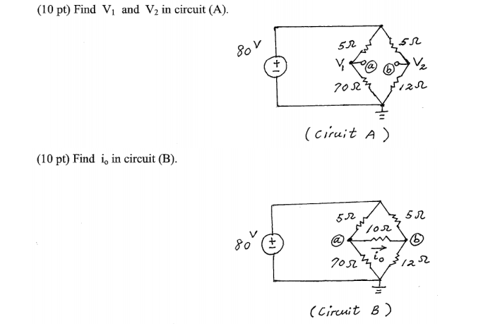 Find V1 and V2 in circuit (A). Find io in circuit