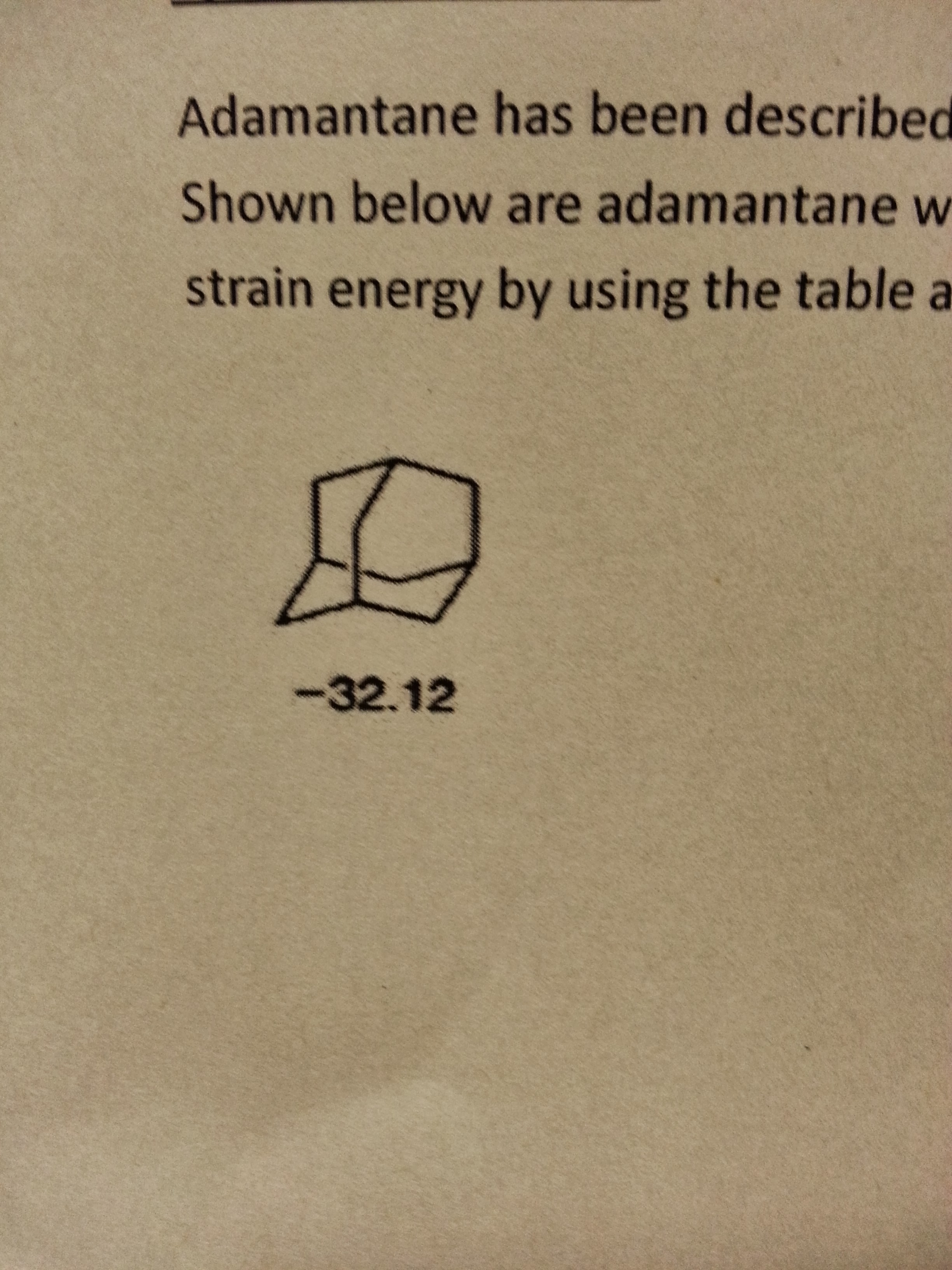 Adamantane has been Shown below are adamantine s