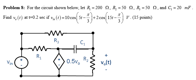 For the circuit shown below, let R1 = 200 omega ,