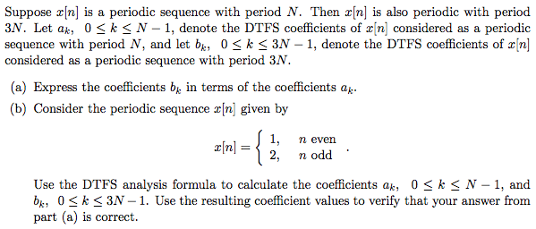 Suppose x[n] is a periodic sequence with period N.