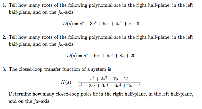 Tell how many roots of the following polynomial ar