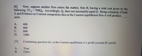 Question: Firm A is currently amonopolist facing the following market demand Q-3000-2P, where Q is the mark...