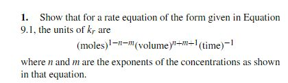 For the given equation, k is the rate constant, ca