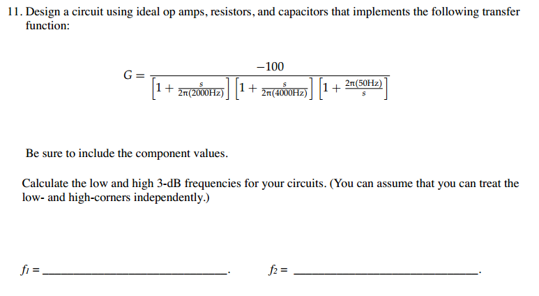 Design a circuit using ideal op amps, resistors, a