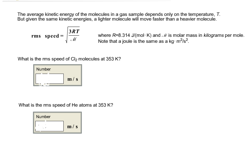 The Average Kinetic Energy Of The Molecules In A G...   Chegg.com