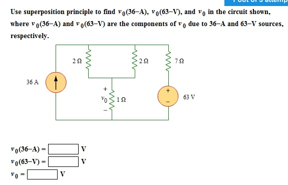 Use superposition principle to find V0(36-A), V0(6