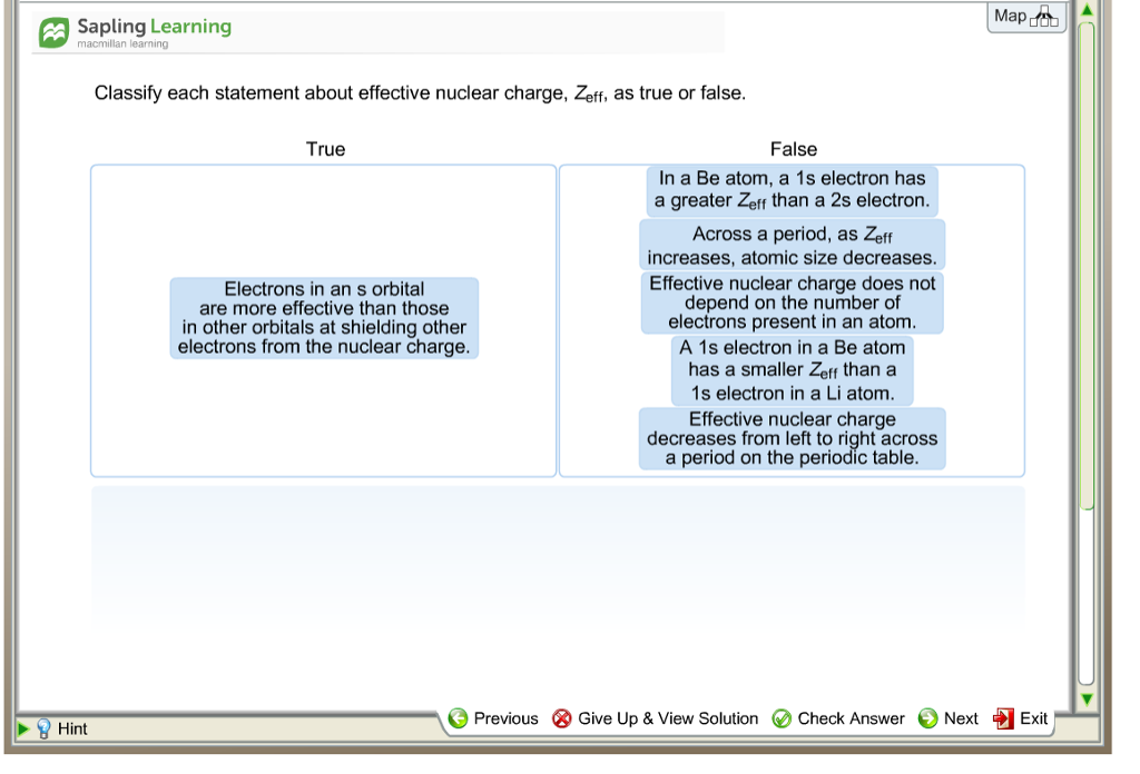 Solved sapling learning macmillan leaming classify each s question sapling learning macmillan leaming classify each statement about effective nuclear charge zeff urtaz Choice Image