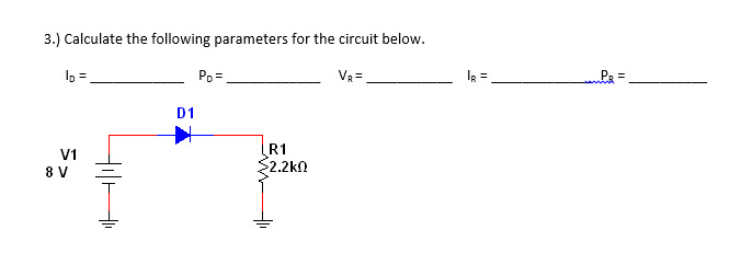 Calculate the following parameters for the circuit