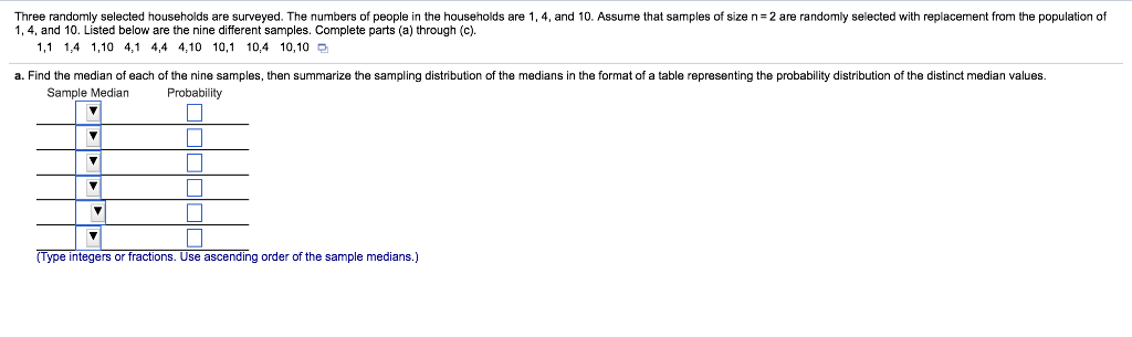 B compare the population median to the mean of th chegg compare the population median to the mean of the sample medians choose the correct answer below o a the population median is equal to double the mean ccuart Gallery