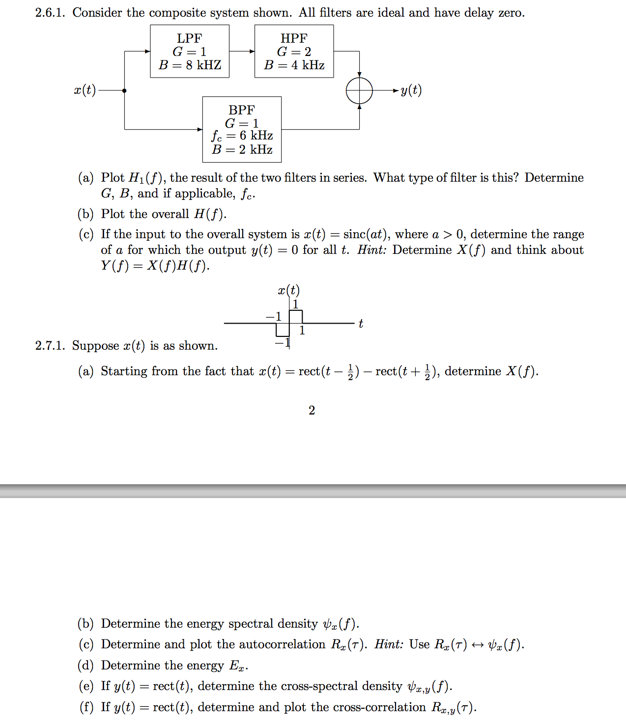 I currently am in need of help with these problems