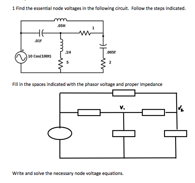 electrical engineering archive 13 2017 chegg com 1 the essential node voltages in the following circuit follow the steps indicated