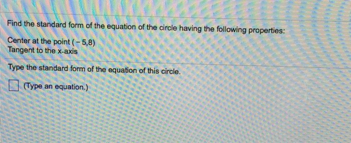 Solved Find The Standard Form Of The Equation Of The Circ
