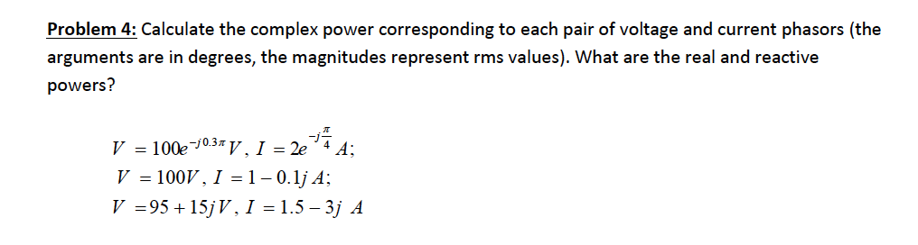 Calculate the complex power corresponding to each