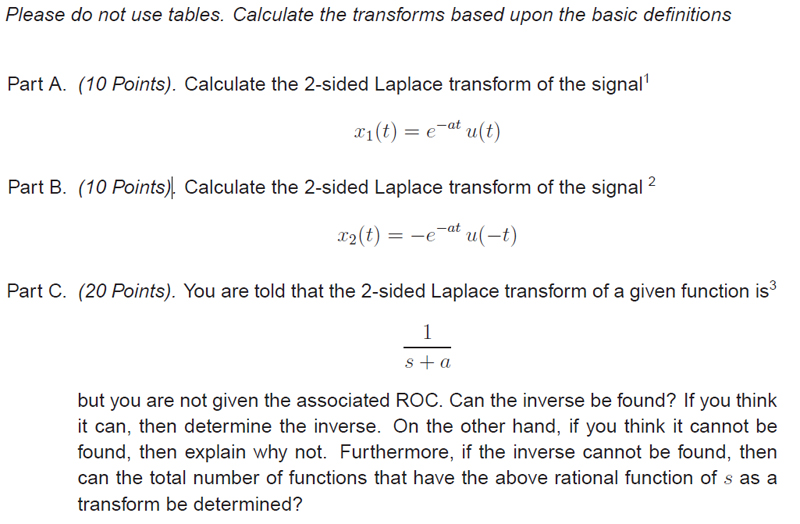 Please do not use tables. Calculate the transforms