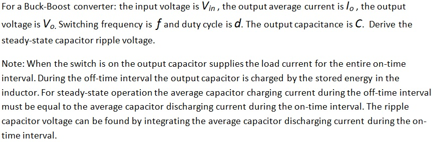 For a Buck-Boost converter: the input voltage is V