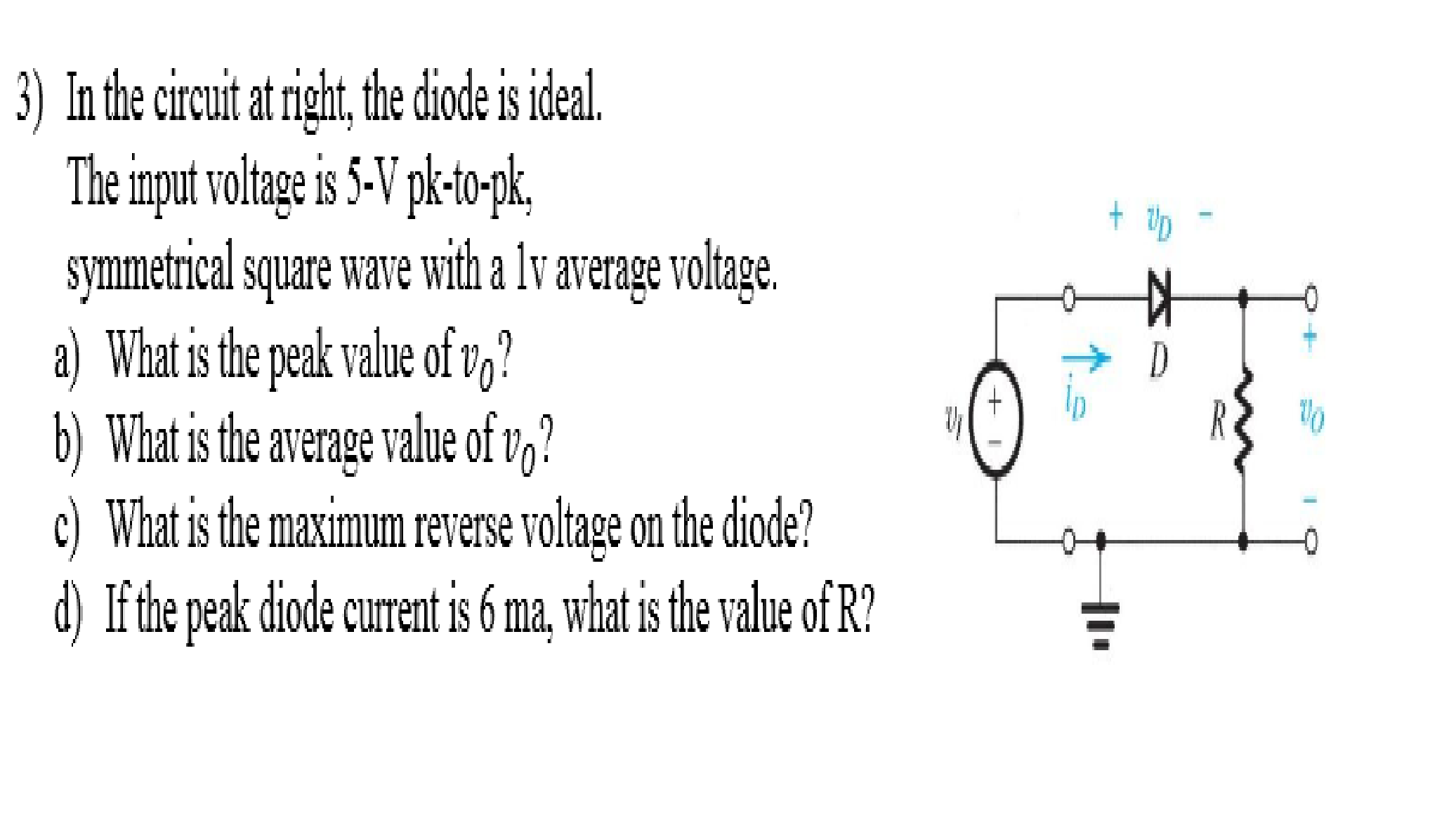 Solved in the circuit at right the diode is ideal the i in the circuit at right the diode is ideal the i pooptronica Gallery