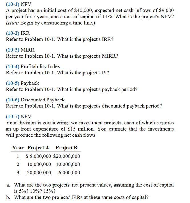 refer to problem 10 1 what is the project s irr Campbell industries should pick project s internal rate of return internal rate of return problems and solutions author.