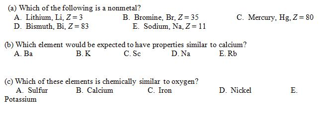Solved periodic table property questions how do i know wh a which of the following is a nonmetal b bromine br z urtaz Choice Image