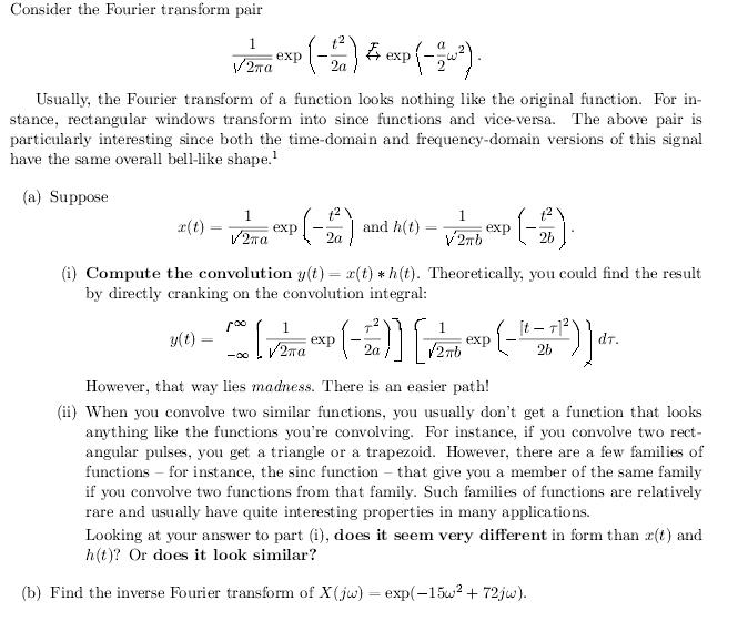 Consider the Fourier transform pair Usually, the