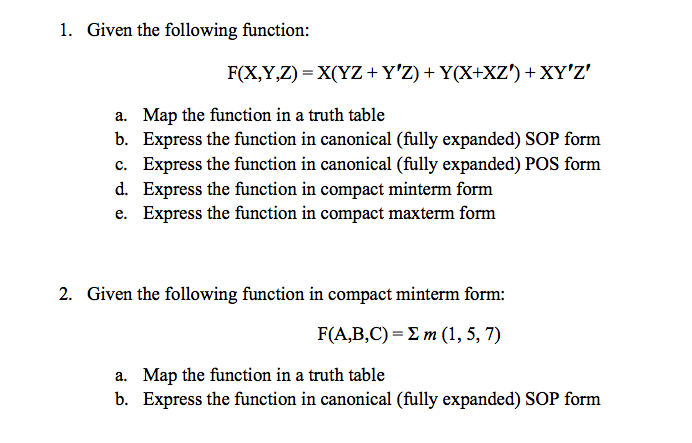 Given the following function: F(X,Y,Z) = X(YZ + Y