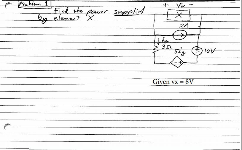 Find the power supplied by element X Given vx = 8