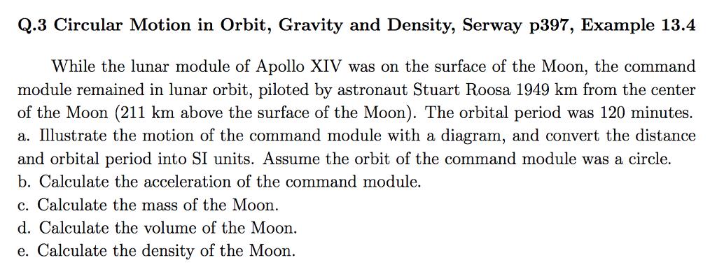 density equation example. q.3 circular motion in orbit, gravity and density, serway p397, example density equation