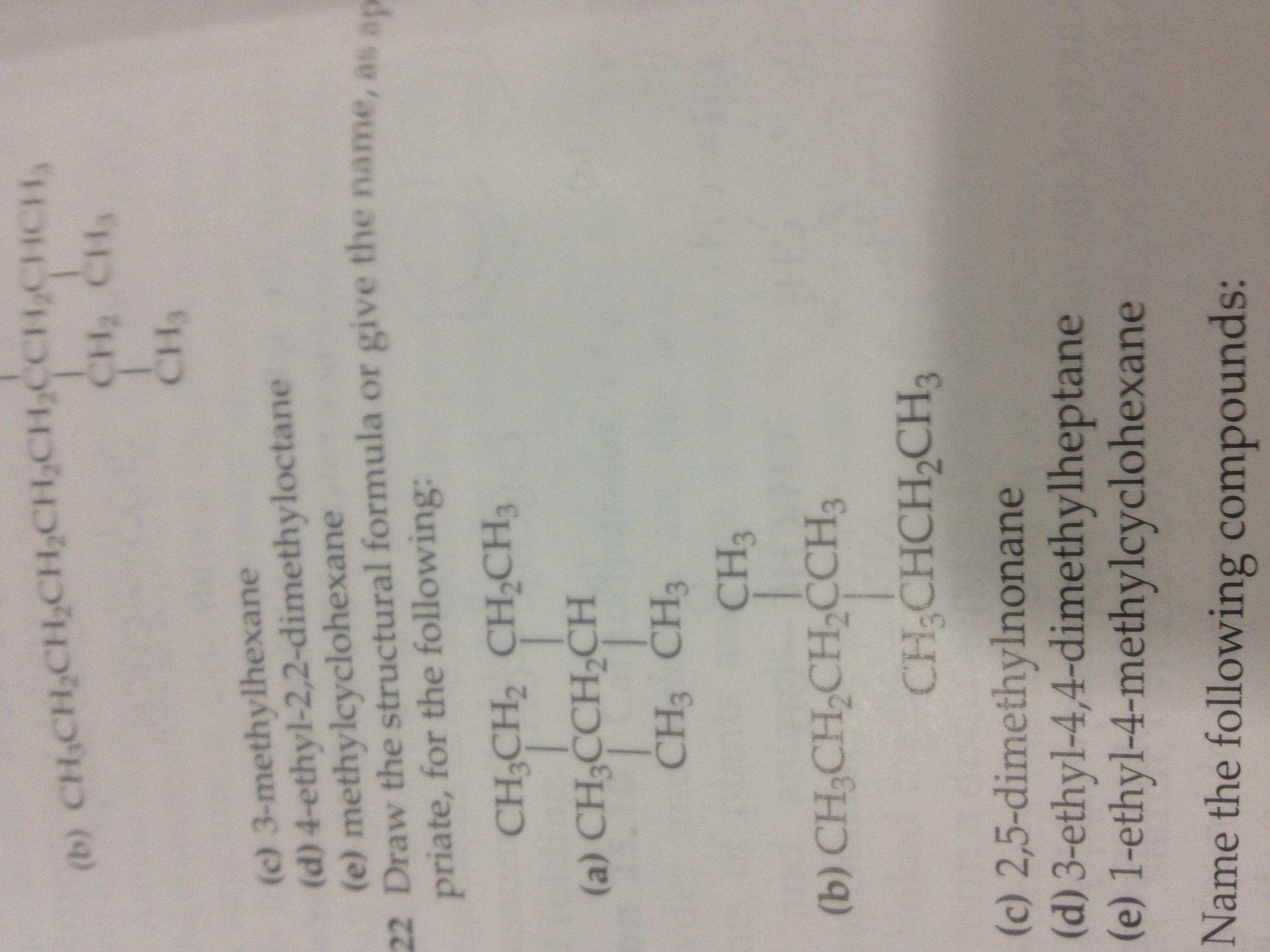 Solved: 3-methylhexane 4-ethyl-2,2-dimethyloctane Methylcy ...