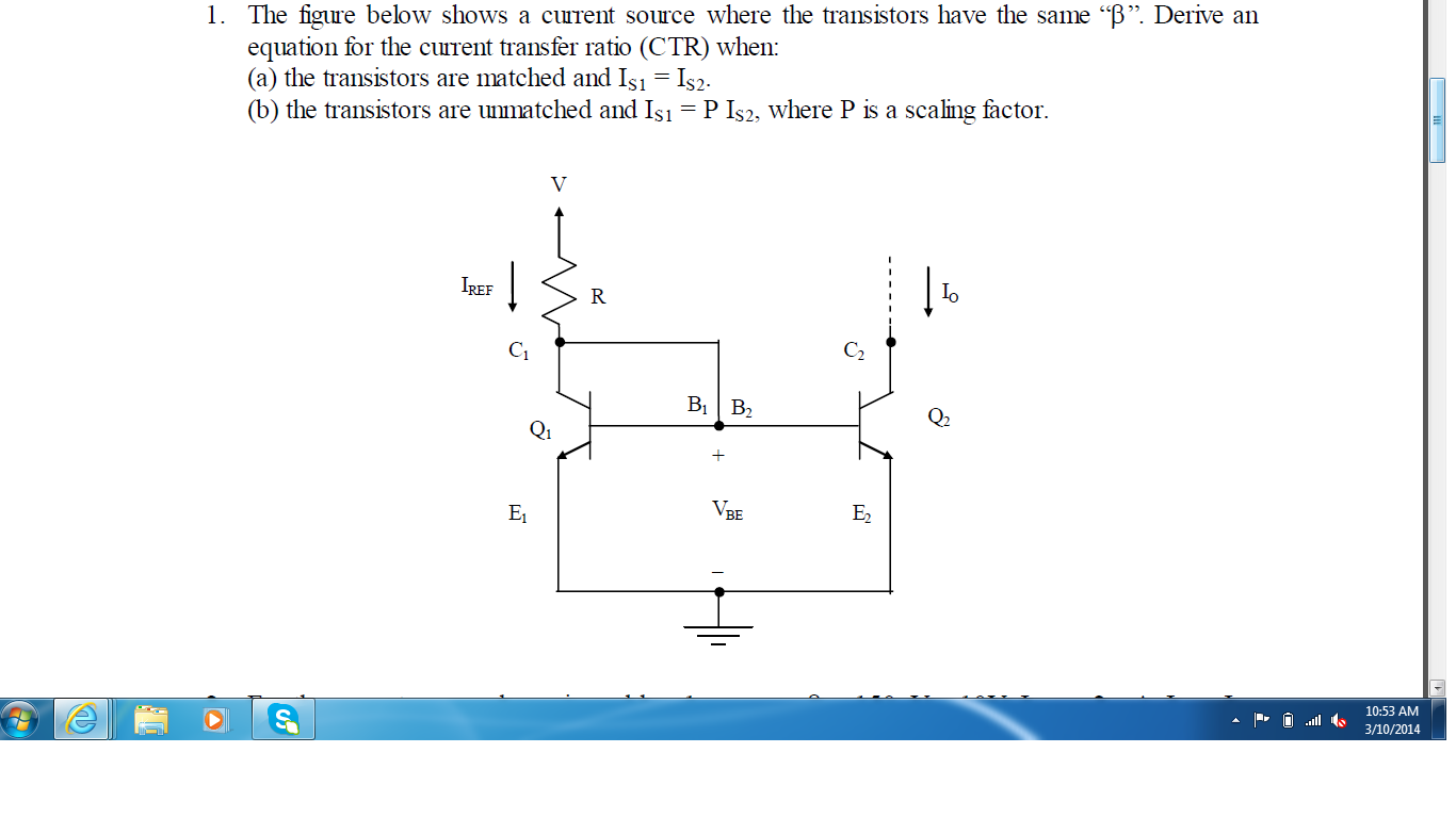 The figure below shows a current source where the