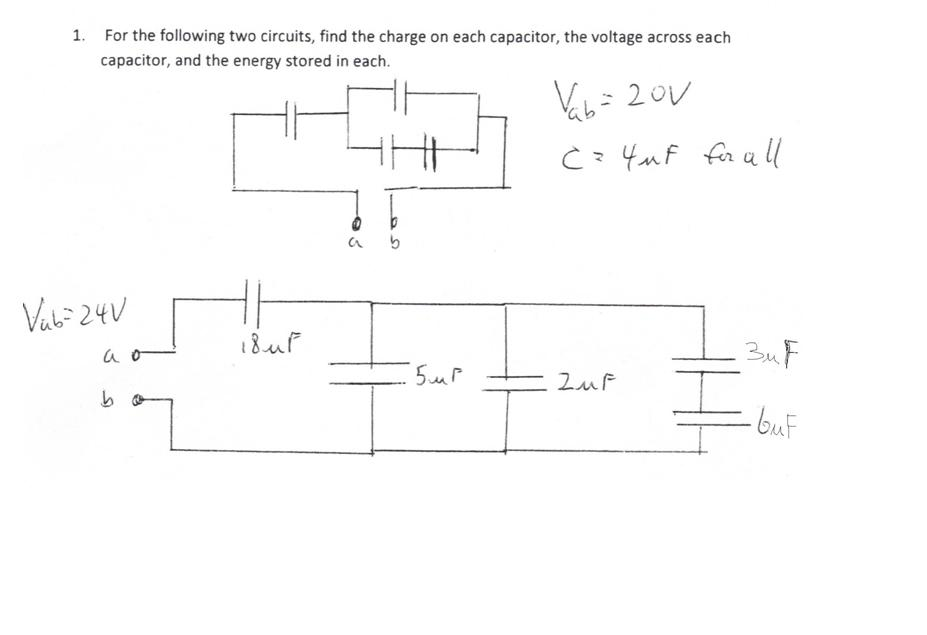 For the following two circuits, find the charge on