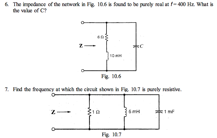 The impedance of the network in Fig. 10.6 is found