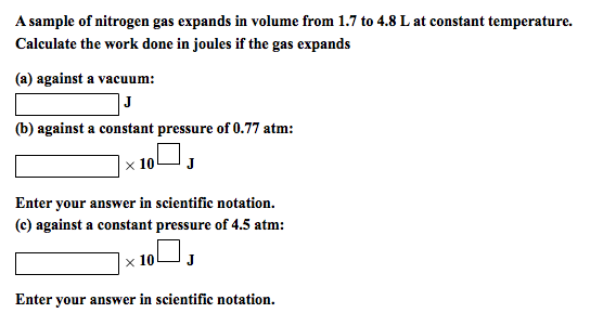 A Sample Of Nitrogen Gas Expands In Volume From 1.... | Chegg.com