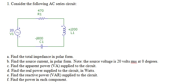 Consider the following AC series circuit: Find the