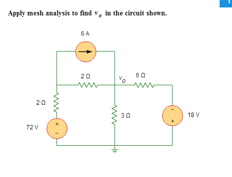 Apply mesh analysis to find v 0 in the circuit sho