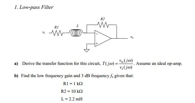 Low-pass Filter Derive the transfer function for