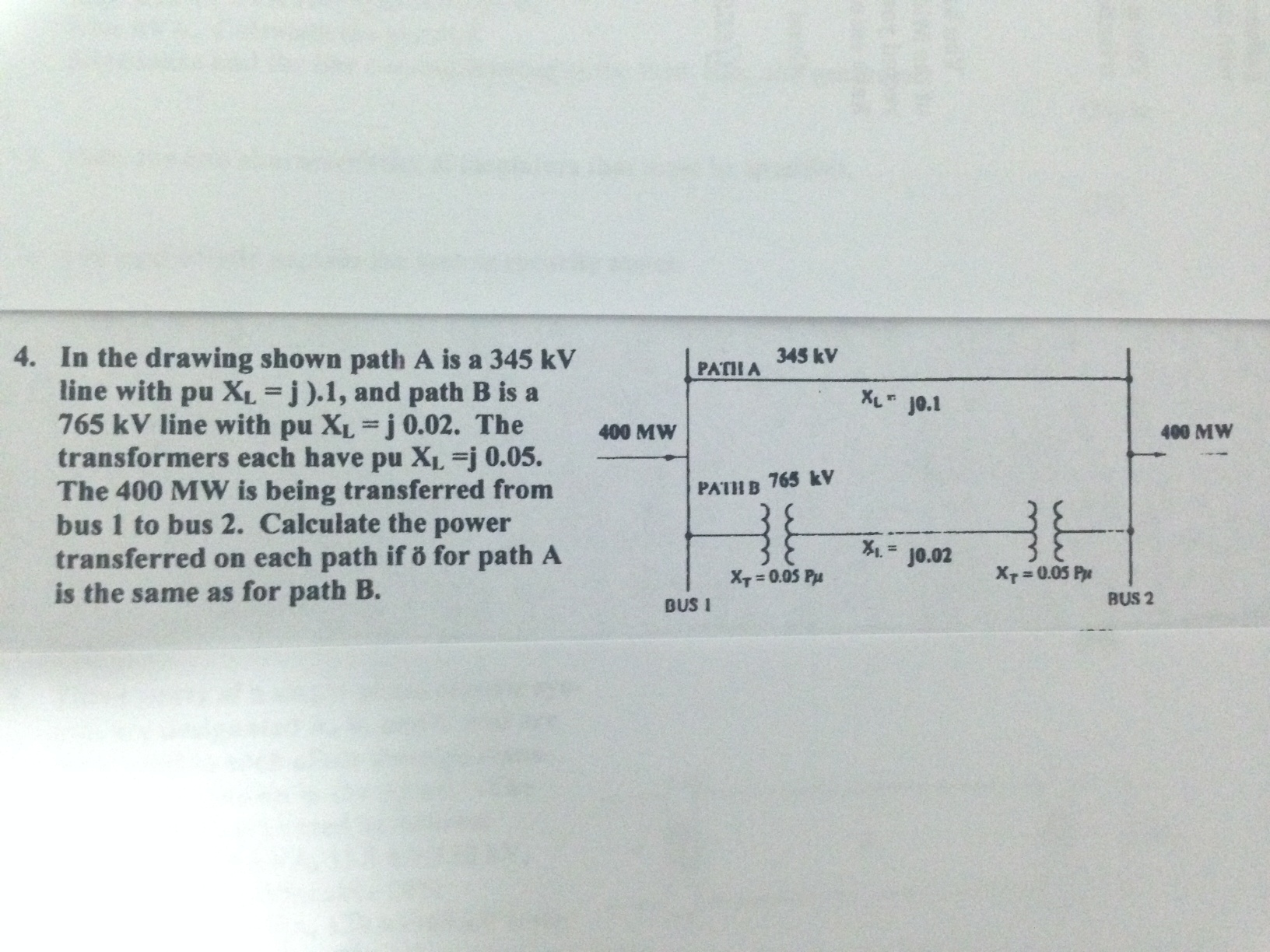 In the drawing shown path A is a 345 kV line with