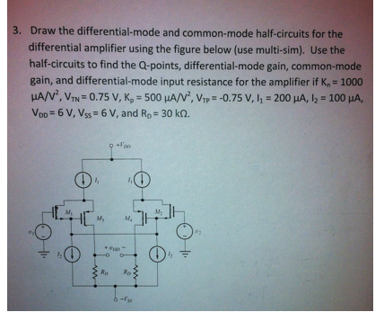 Draw the differential-mode and common-mode half-ci