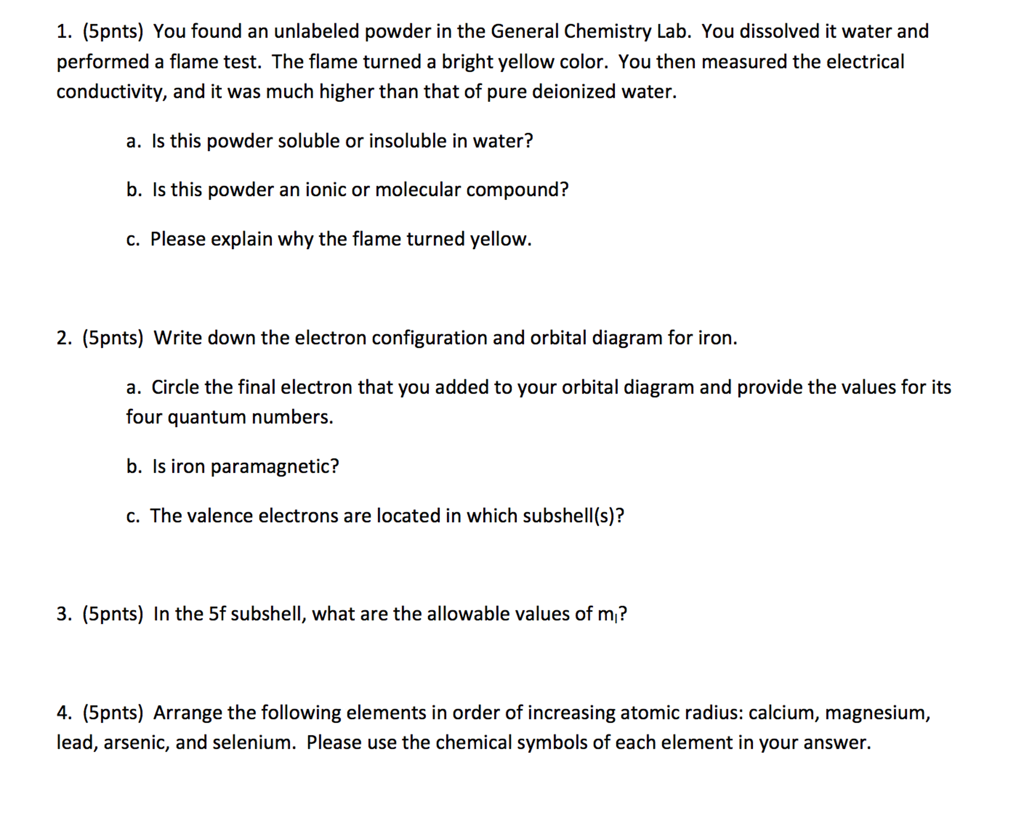Solved i need help with these first 4 problems can anyon 1 5pnts you found an unlabeled powder in the general chemistry lab pooptronica Gallery