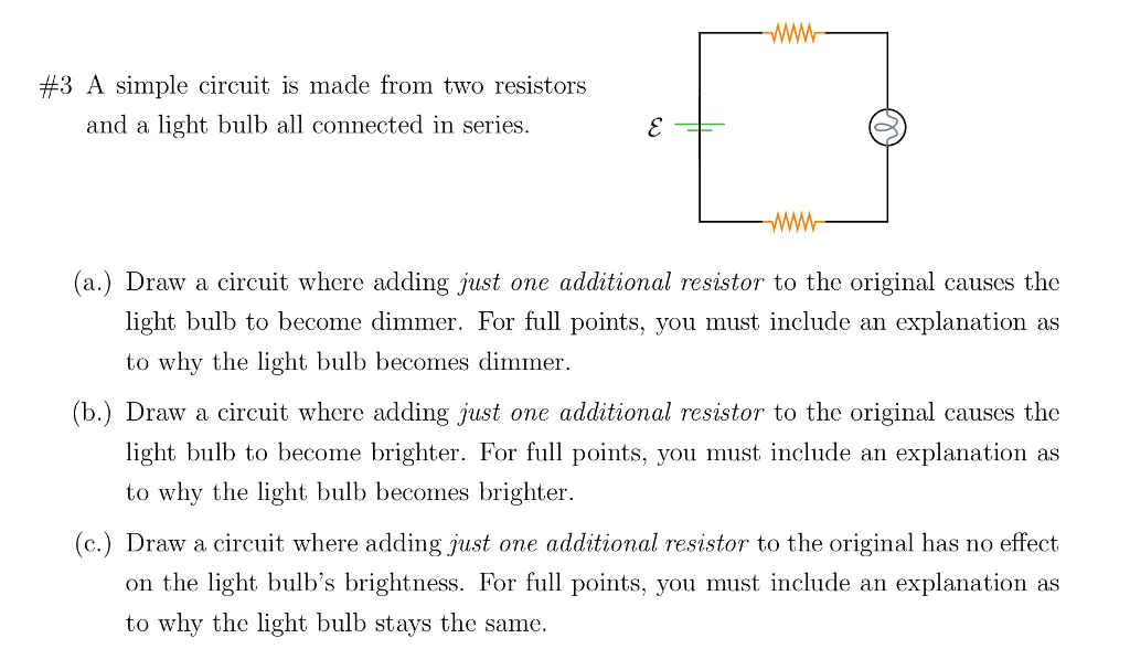 Solved: A Simple Circuit Is Made From Two Resistors And A ...