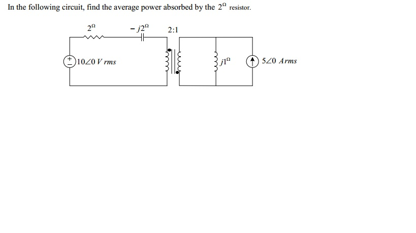 In the following circuit, find the average power a