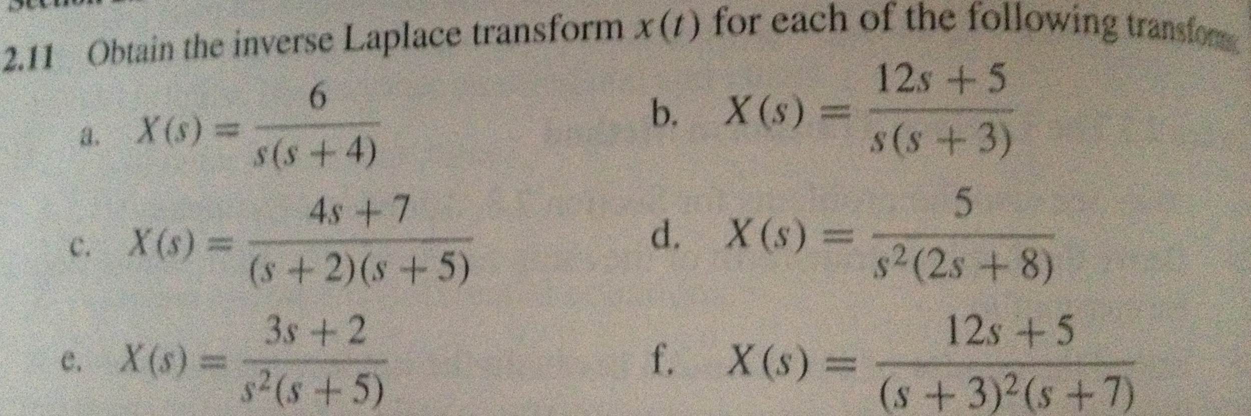 Obtain the inverse laplace transform x(t) for eac