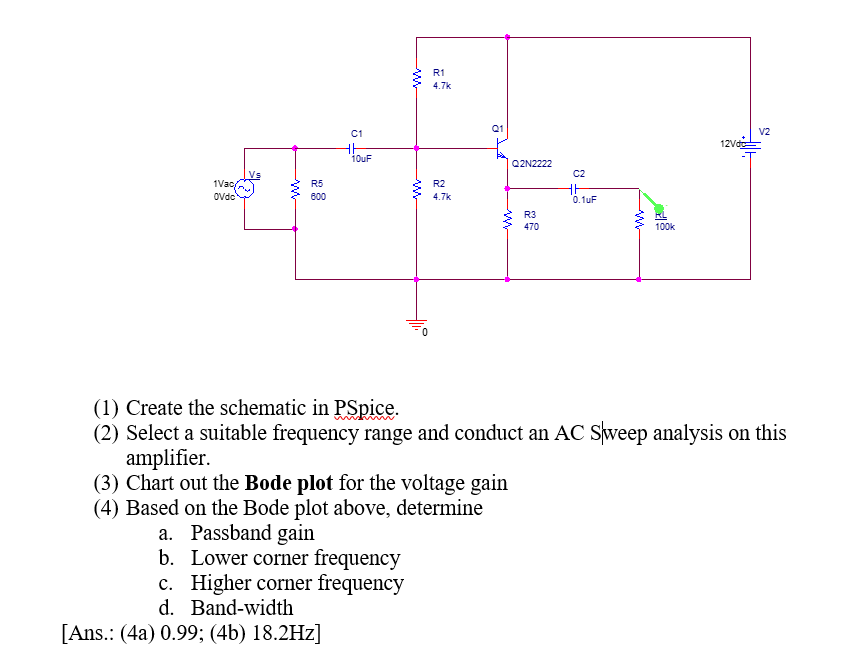 Solved: Create The Schematic In PSpice. Select A Suitable ...