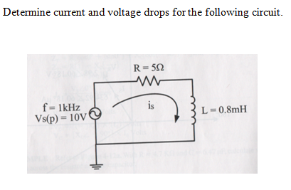 Determine current and voltage drops for the follow